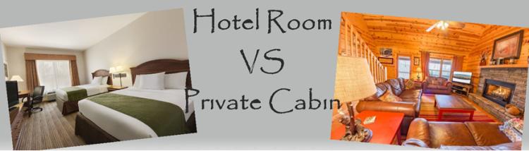 hotel vs cabin